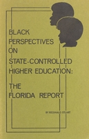 Black Perspectives on State Controlled Higher Education : the Florida report