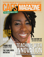 CAFS Magazine 2017 Spring The Official Publication of the College of Agriculture and Food Sciences