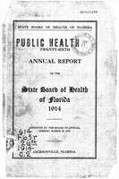 Annual report - State Board of Health, State of Florida. Vol. 26 (1914)