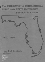 The utilization of instructional space in the State University System. (Fall 1960).