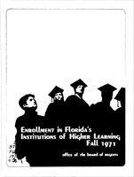 Enrollment in Florida's institutions of higher learning. Fall, 1971