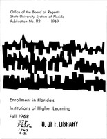 Enrollment in Florida's institutions of higher learning. Fall, 1968
