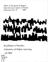 Enrollment in Florida's institutions of higher learning. Fall, 1967