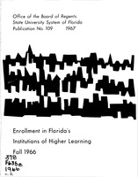Enrollment in Florida's institutions of higher learning. Fall, 1966