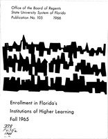 Enrollment in Florida's institutions of higher learning. Fall, 1965