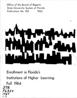 Enrollment in Florida's institutions of higher learning. Fall, 1964