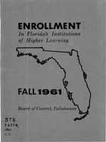 Enrollment in Florida's institutions of higher learning. Fall, 1961
