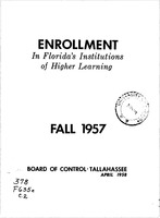 Enrollment in Florida's institutions of higher learning. Fall, 1957
