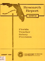 Florida Teacher Salary Provision, Florida Department of Education Research Report 65