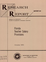 Florida Teacher Salary Provisions, Florida Department of Education Research Report 84