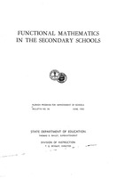Functional mathematics in the secondary schools. No. 36 (June 1950).