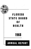 Annual report - State Board of Health, State of Florida. (1968)