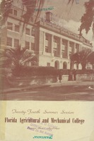 Bulletin of the Florida Agricultural and Mechanical College, Twenty-fourth summer session, Two Terms June 9 to July 17 and July 20 to August 22, 1942