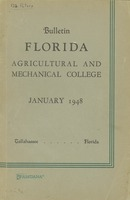Bulletin of the Florida Agricultural and Mechanical College, General catalog. 1947-1948.