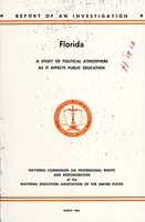 Florida: A Study of Political Atmosphere as it Affects Public Education