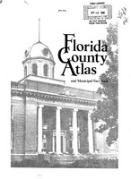 Florida county atlas and municipal fact book