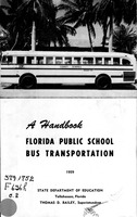 Florida public school bus transportation: A handbook