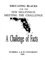 Educating blacks for the new millennium: Meeting the challenge : A challenge of facts