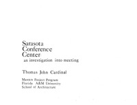 Sarasota Conference Center : An investigation into meeting