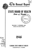 Annual report - State Board of Health, State of Florida. Vol. 47 (1946)