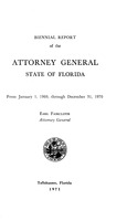 Biennial report of the Attorney General, State of Florida. 1942-1971.