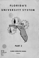 Florida's university system : A survey of state-supported higher education in Florida. Part 1.