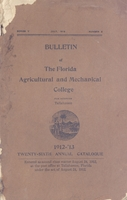 1912-1913 Twenty-sixth Annual Catalogue ; Florida Agricultural and Mechanical College, Tallahassee, Florida. Series V. No. 3