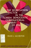 Segregation factor in the Florida Democratic gubernatorial primary of 1956