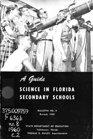 Guide, science in Florida secondary schools. Bulletin No. 8 (1960).