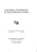 Functional Mathematics in the Secondary Schools, Bulletin - Florida Program for Improvement of Schools - no. 36