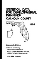 Statistical data for developmental planning: Calhoun County. Vol. 6