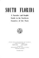 South Florida : A narrative and graphic guide to the southern counties of the State