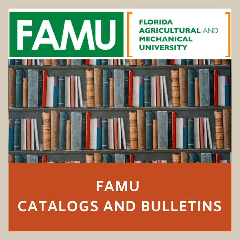 FAMU Catalogs and Bulletins