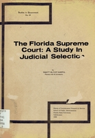 Florida Supreme Court : a study in judicial selection
